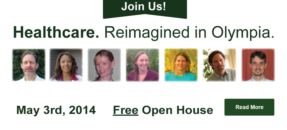 Healthcare. Reimagined in Olympia WA. Free Open House